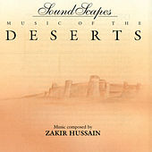 Soundscapes - Music of the Deserts by Zakir Hussain