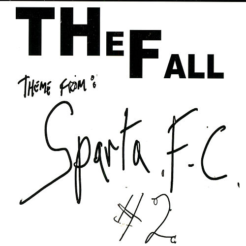Theme From Sparta F.C. #2 by The Fall