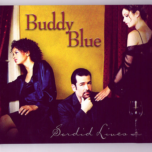 Sordid Lives by Buddy Blue