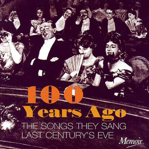 100 Years Ago by Various Artists