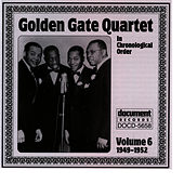 Golden Gate Quartet Vol. 6 (1949-1952) by Golden Gate Quartet