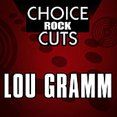 Choice Rock Cuts by Lou Gramm