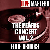Live Masters: The Pearls Concert-Vol. 2 by Elkie Brooks