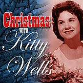 Christmas with Kitty Wells by Kitty Wells
