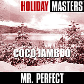 Holiday Classics: Coco Jamboo by Perfect