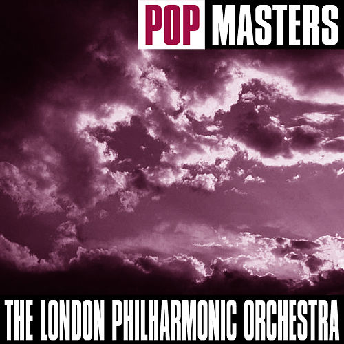 Pop Masters by London Philharmonic Orchestra