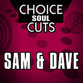 Choice Soul Cuts by Sam and Dave