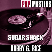 Pop Masters: Sugar Shack by Bobby G.Rice