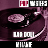 Pop Masters: Rag Doll by Melanie