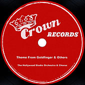 Theme From Goldfinger & Others by The Hollywood Studio Orchestra & Chorus