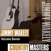 Country Masters, Vol. 7 by Jimmy Wakely