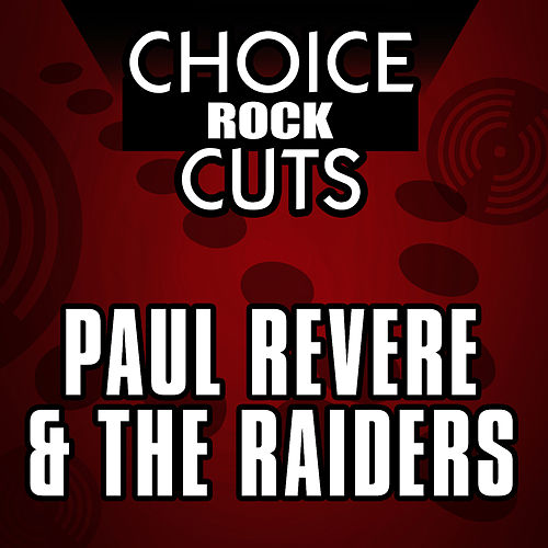 Choice Rock Cuts by Paul Revere & the Raiders