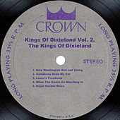 Kings Of Dixieland Vol. 2 by The Kings Of Dixieland