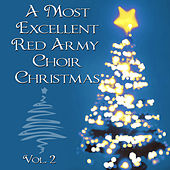 A Most Excellent Red Army Chorus Christmas, Vol. 2 by Red Army Chorus
