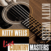 Live Country Masters by Kitty Wells
