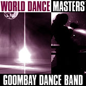 World Dance Masters by Goombay Dance Band