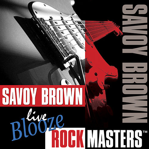 Live Blooze Rock Masters by Savoy Brown