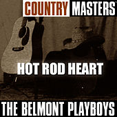 Country Masters: Hot Rod Heart by The Belmont Playboys