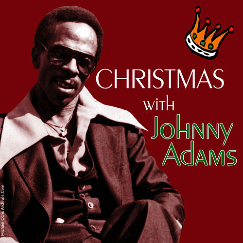 Christmas With Johnny Adams by Johnny Adams