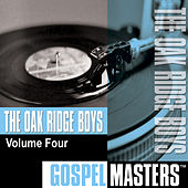 Gospel Masters, Vol. 4 by The Oak Ridge Boys