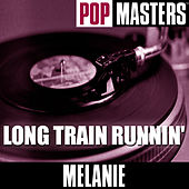Pop Masters: Long Train Runnin' by Melanie
