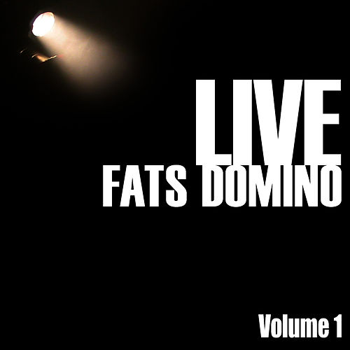Fats Domino Live, Vol. 1 by Fats Domino