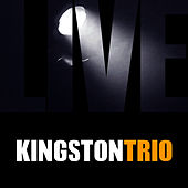Kingston Trio Live by The Kingston Trio