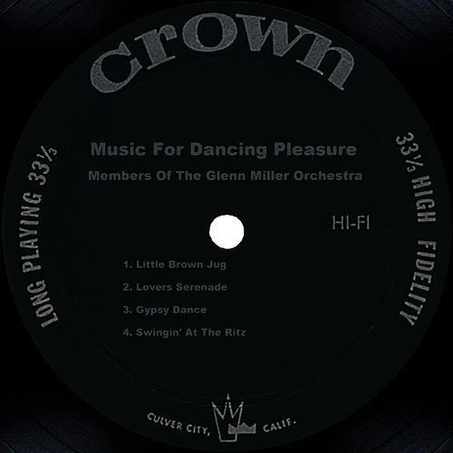 Music For Dancing Pleasure by Glenn Miller