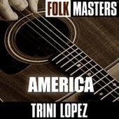 Folk Masters: America by Trini Lopez