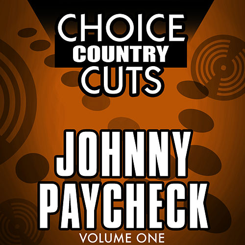 Choice Country Cuts by Johnny Paycheck