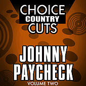Choice Country Cuts, Vol. 2 by Johnny Paycheck