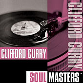 Soul Masters by Clifford Curry