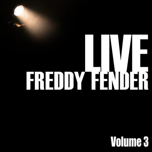 Freddy Fender Live, Vol. 3 by Freddy Fender