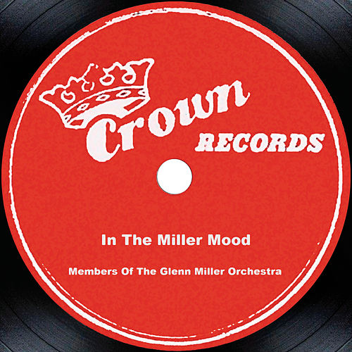 In The Miller Mood by Glenn Miller