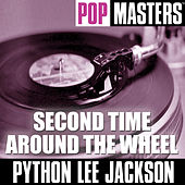 Pop Masters: Second Time Around The Wheel by Python Lee Jackson