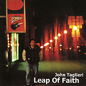 Leap Of Faith by John Taglieri