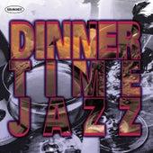 Dinnertime Jazz by Various Artists