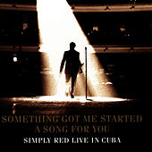 Something Got Me Started: Live In Cuba by Simply Red