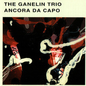 Ancora Da Capo by The Ganelin Trio