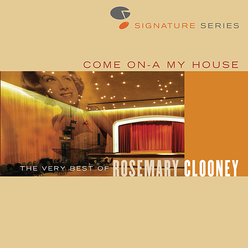 Come On A My House - The Very Best Of Rosemary Clooney - Jazz Signature Series von Various Artists