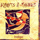 Roots & Moods by Various Artists