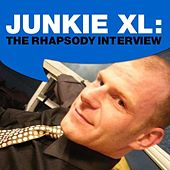 The Rhapsody Interview by Junkie XL