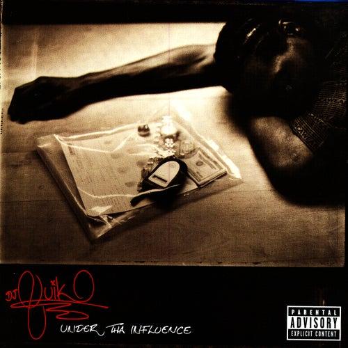 Under Tha Influence by DJ Quik