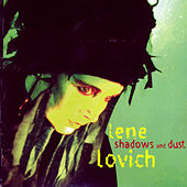 Shadows and Dust by Lene Lovich