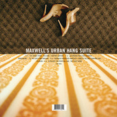 Maxwell's Urban Hang Suite by Maxwell
