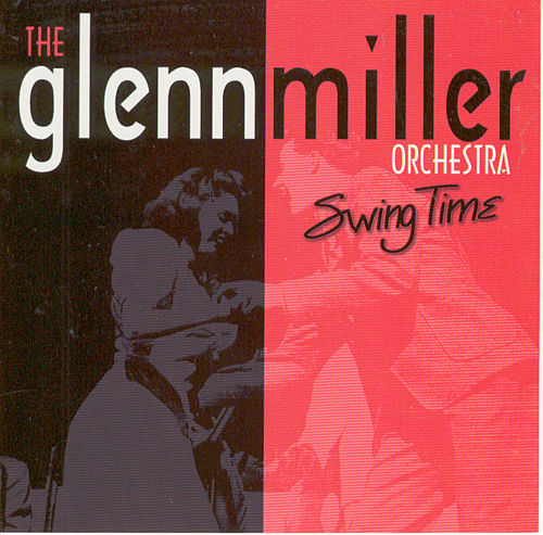 Swing Time by Glenn Miller