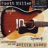 Upside Downside by Scott Miller & The Commonwealth