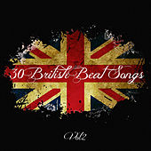 30 British Beat Songs Vol. 2 by Various Artists