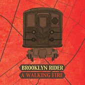 A Walking Fire von Brooklyn Rider