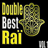 Double Best Raï, Vol. 1 by Various Artists